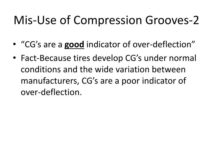 Mis-Use of Compression Grooves-2