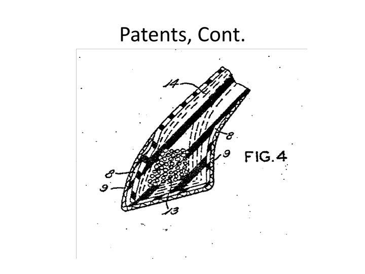 Patents, Cont.