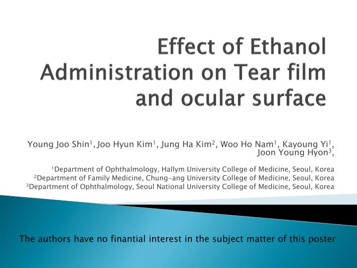 effect of ethanol administration on tear film and ocular surface n.