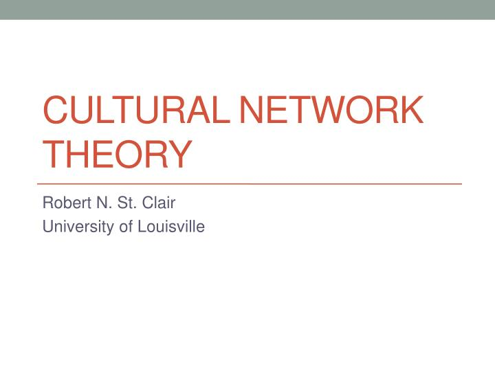 cultural network theory n.