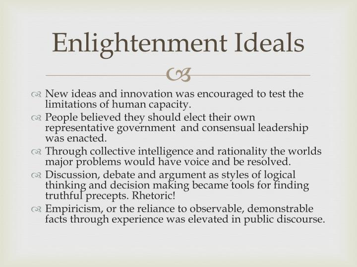 the validity of enlightenment ideals for non western countries essay Either way, the ideas of enlightenment influenced a french middle class to want a voice in government it's important to stress that the enlightenment thinkers weren't exactly sticking to the ideals of others and the extremes of enlightenment thought.