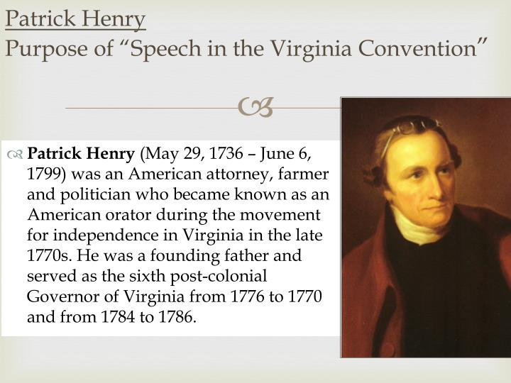 the literary strategies used in the speech to the virginian convention by patrick henry