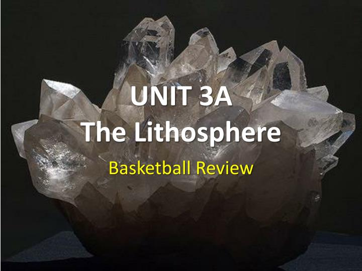 unit 3a the lithosphere n.