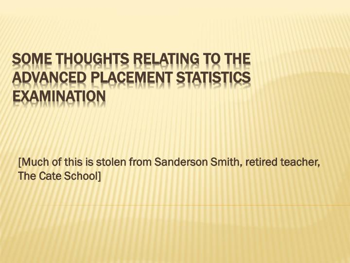 much of this is stolen from sanderson smith retired teacher the cate school n.