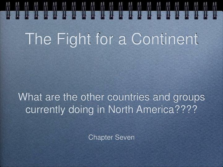 the fight for a continent n.