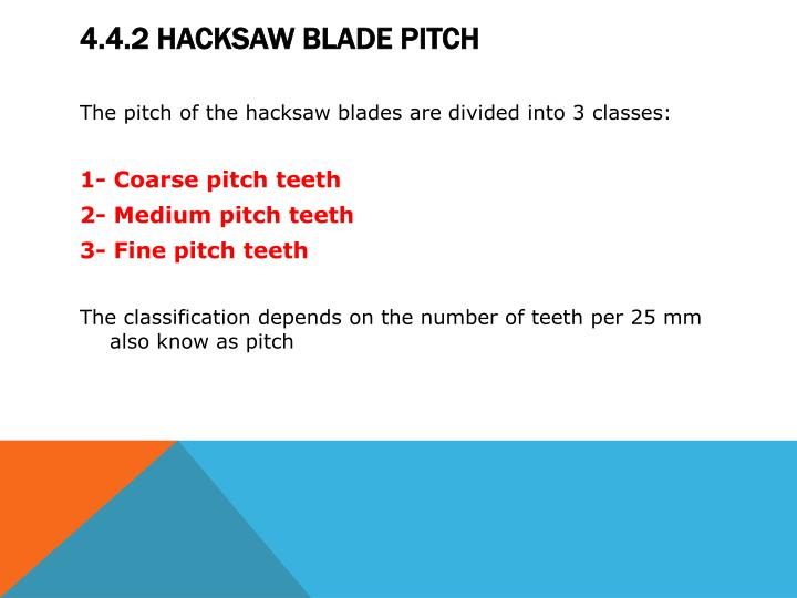 Ppt module 4 hacksaws powerpoint presentation id2131671 442 hacksaw blade pitch keyboard keysfo Gallery