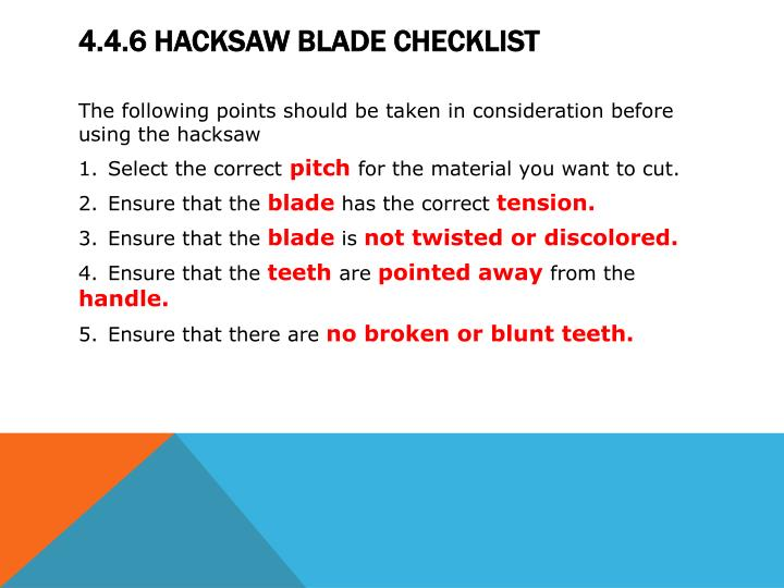 Ppt module 4 hacksaws powerpoint presentation id2131671 446 hacksaw blade checklist greentooth Choice Image