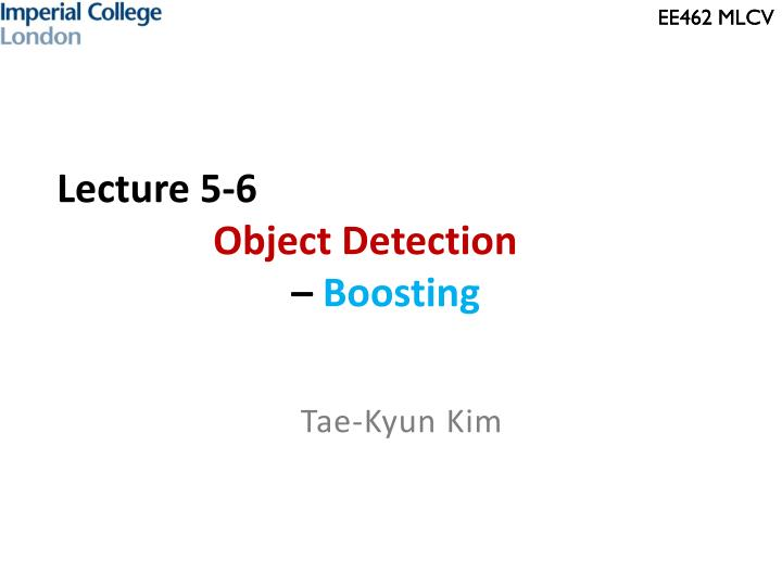 lecture 5 6 object detection boosting n.