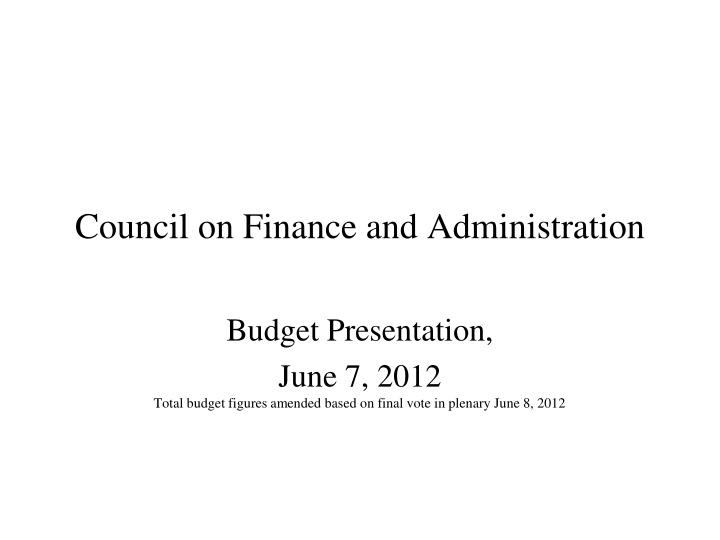 council on finance and administration n.