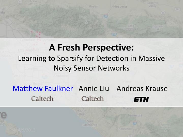 a fresh perspective learning to sparsify for detection in massive noisy sensor networks n.