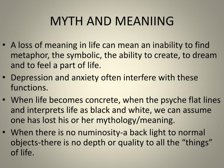 MYTH AND MEANIING
