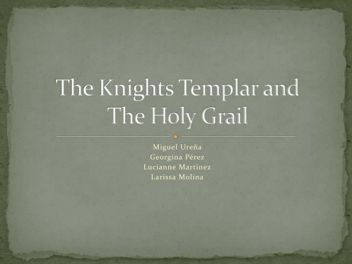 the knights templar and the holy grail n.
