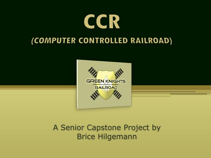 ccr computer controlled railroad n.