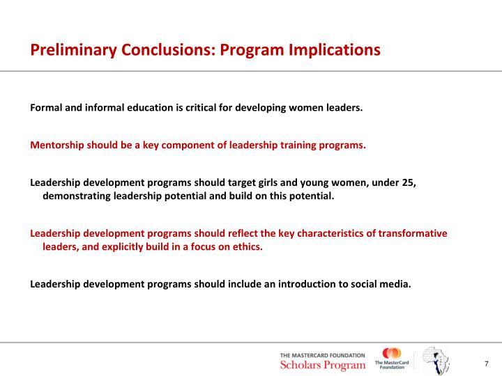 Preliminary Conclusions: Program Implications