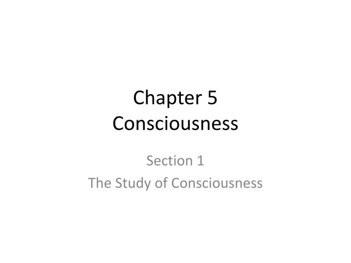chapter 5 consciousness n.