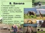 8 savana