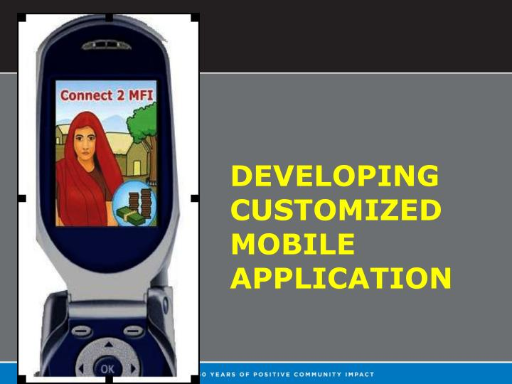 Developing customized mobile application