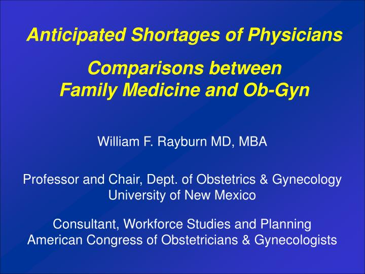 Comparisons between family medicine and ob gyn
