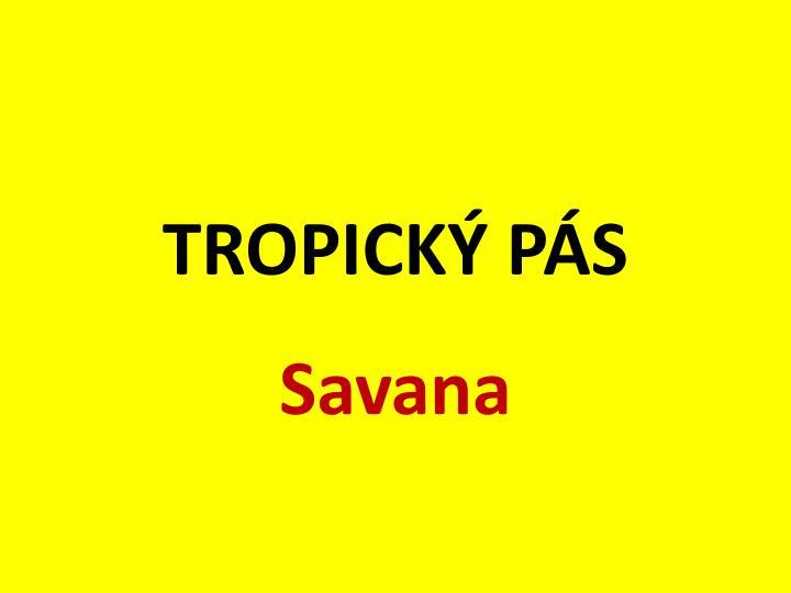 Tropick p s