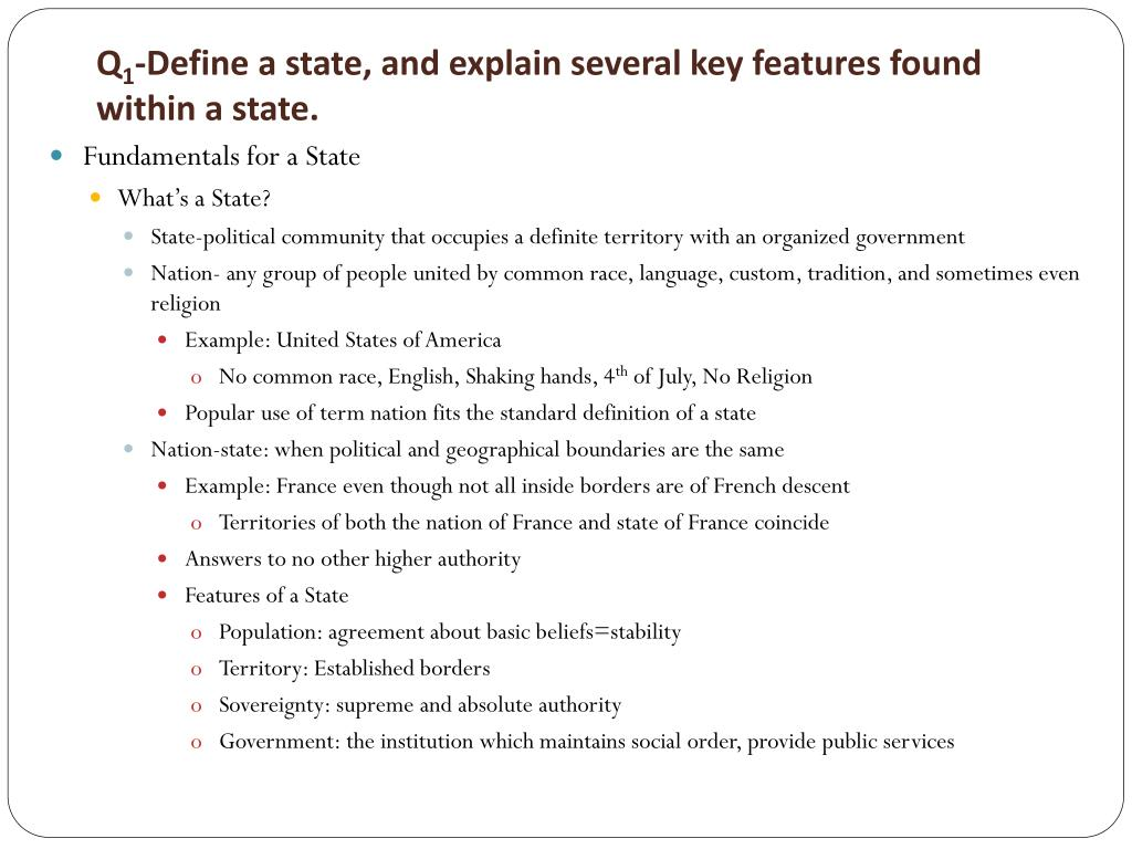 ppt - q 1 -define a state, and explain several key features found