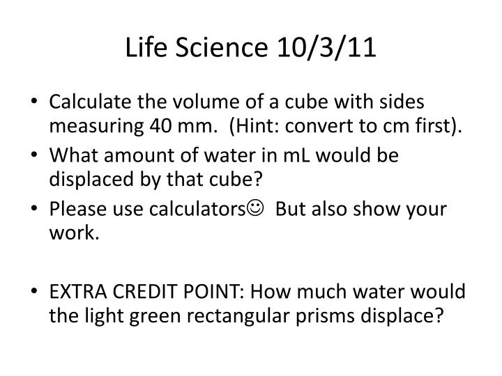 Life Science 10/3/11