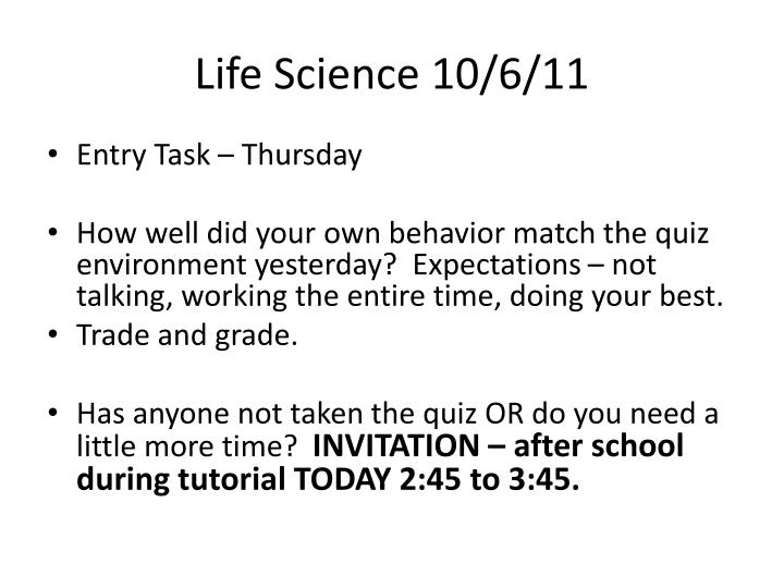 Life Science 10/6/11