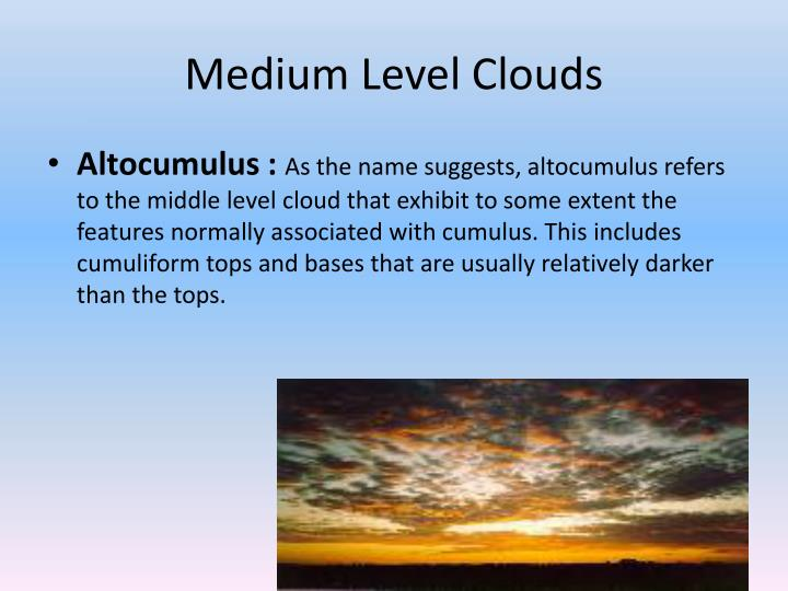 Medium Level Clouds