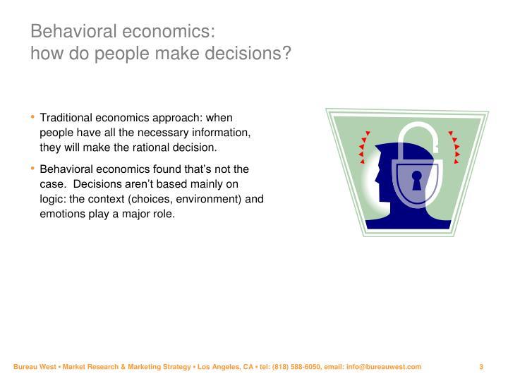 Behavioral economics how do people make decisions