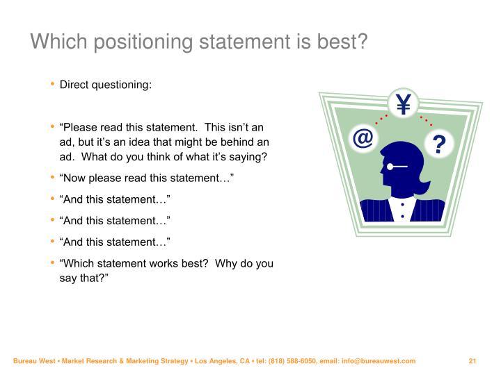 Which positioning statement is best?