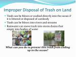 improper disposal of trash on land
