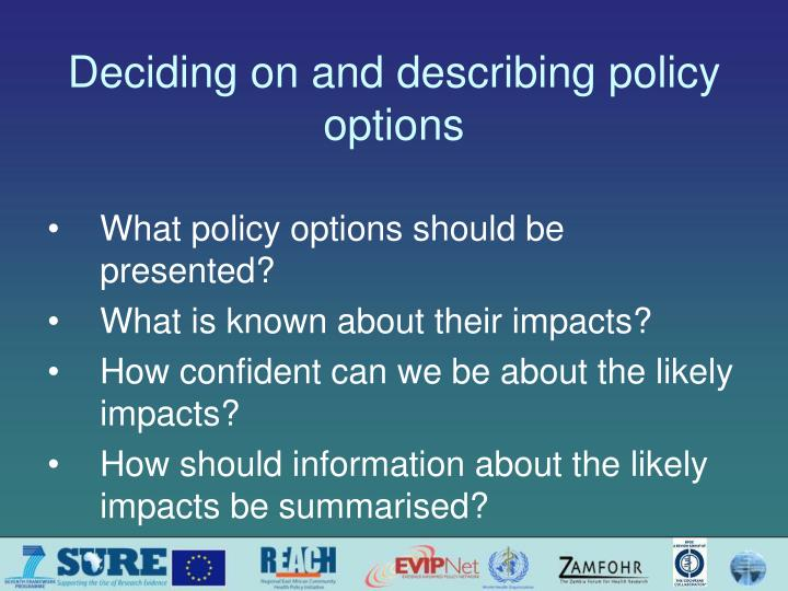 deciding on and describing policy options n.