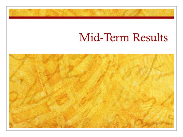 mid term results n.