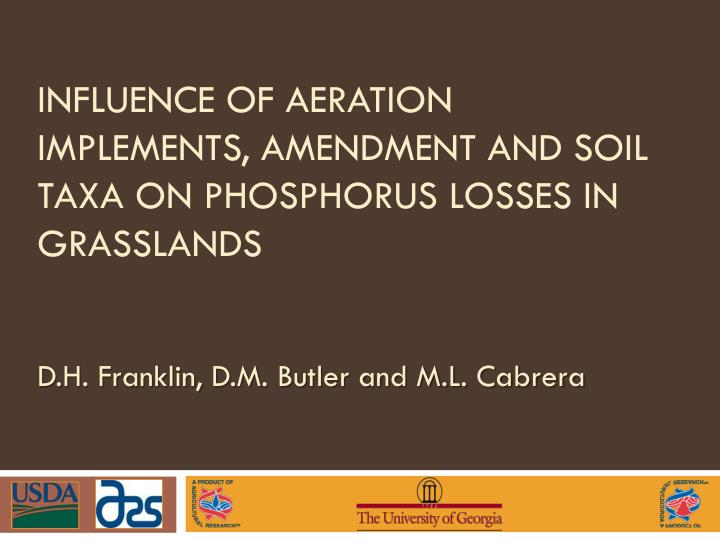 influence of aeration implements amendment and soil taxa on phosphorus losses in grasslands n.