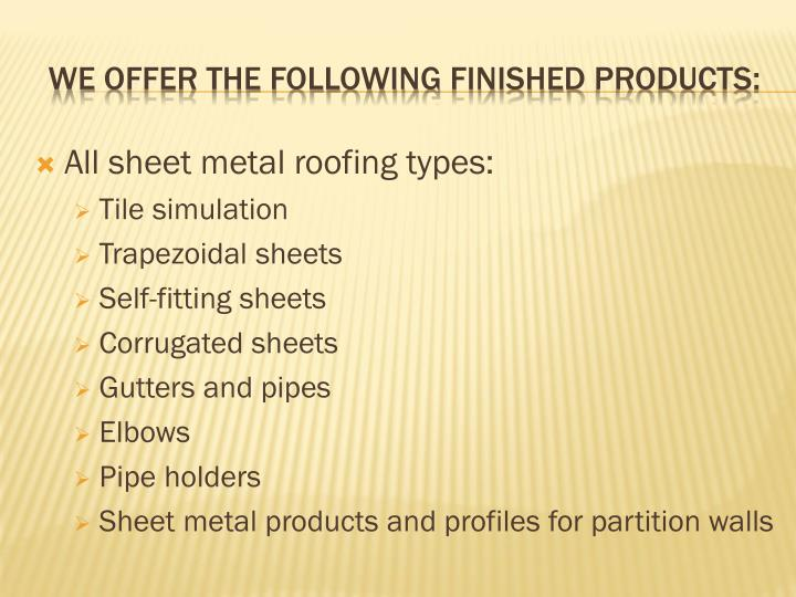 All sheet metal roofing types