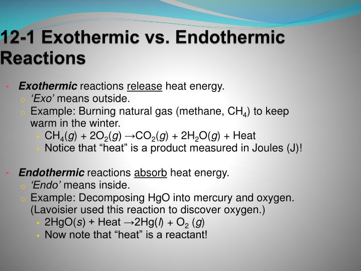 12-1 Exothermic vs. Endothermic Reactions