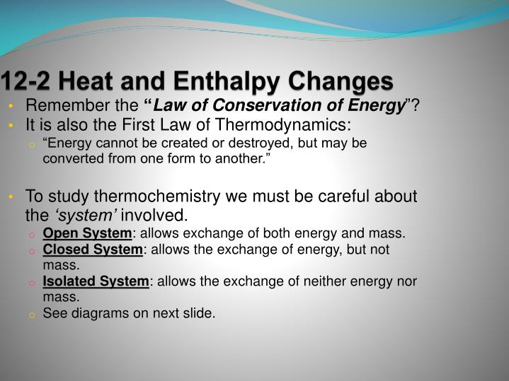 12-2 Heat and Enthalpy Changes