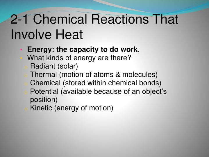 2-1 Chemical Reactions That Involve Heat