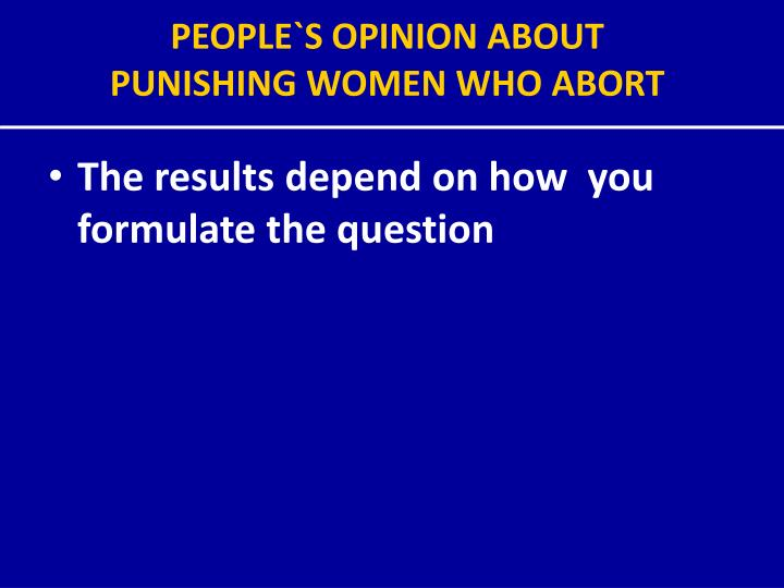 PEOPLE`S OPINION ABOUT
