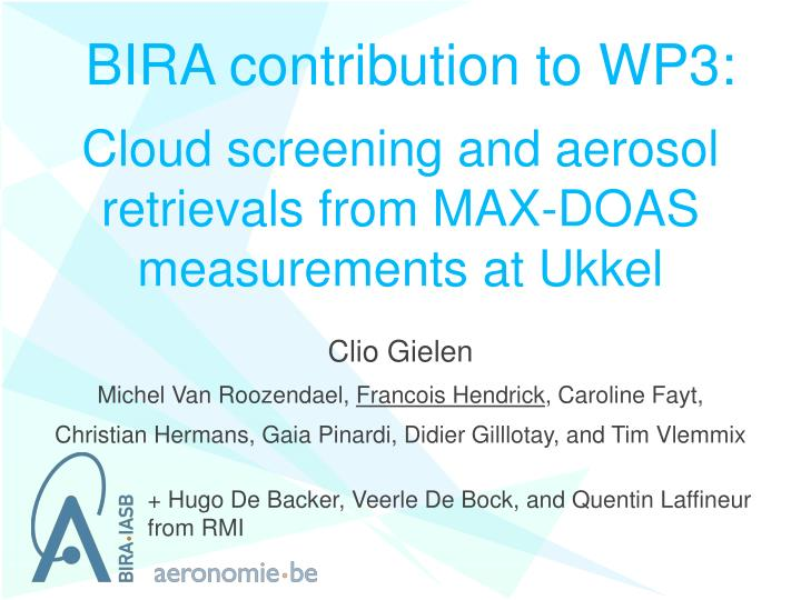 cloud screening and aerosol retrievals from max doas measurements at ukkel n.