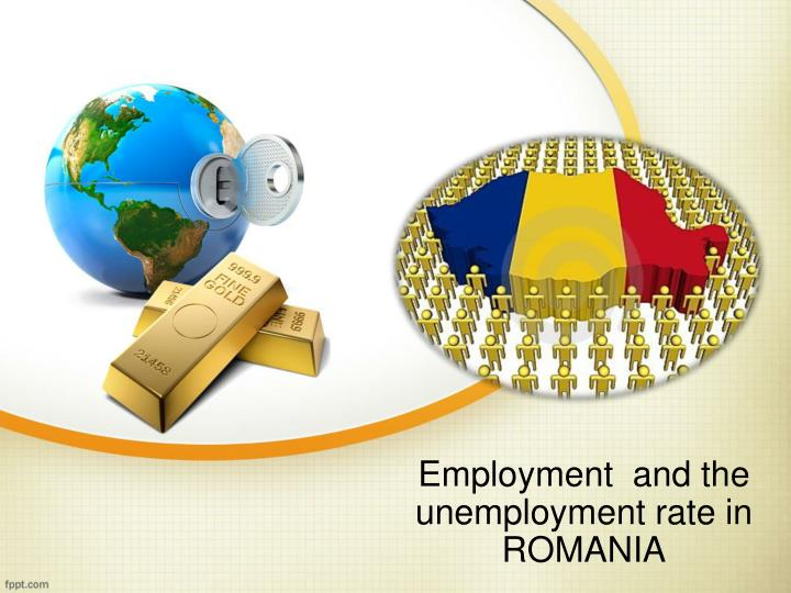 employment and the unemployment rate in romania n.