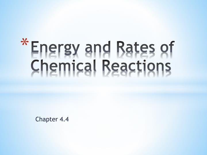 energy and rates of chemical reactions n.