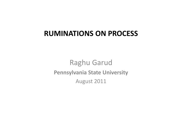 ruminations on process n.
