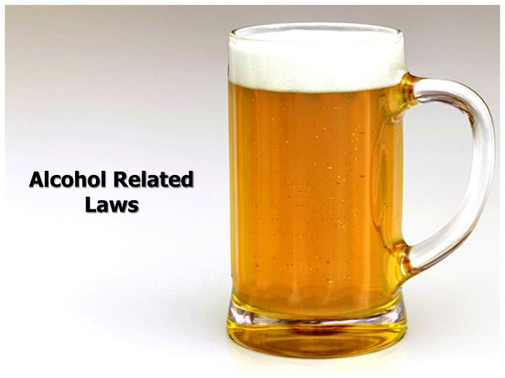 alcohol related laws n.