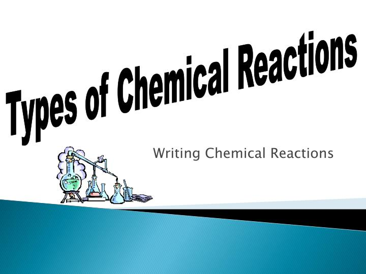 writing chemical reactions n.
