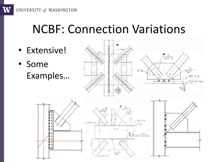 NCBF: Connection Variations