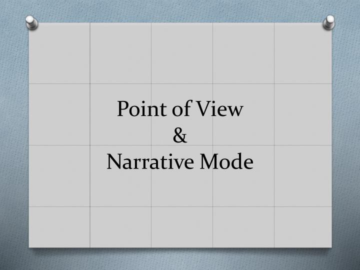 point of view narrative mode n.