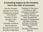 if something happens to the president here is the order of succession