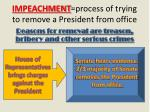 impeachment process of trying to remove a president from office