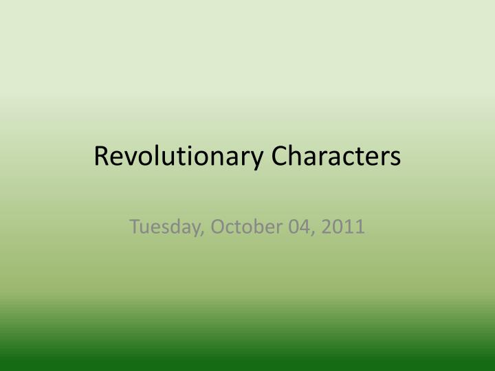 revolutionary characters n.
