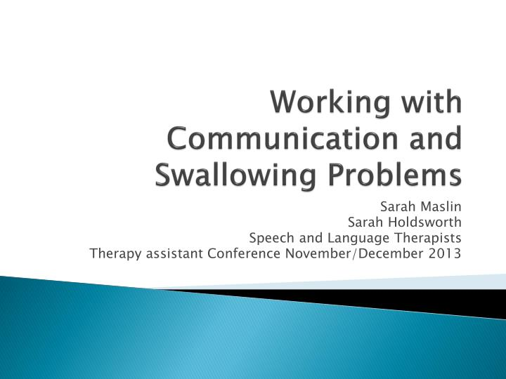 working with communication and swallowing problems n.